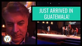 Just Arrived In Guatemala!