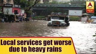 Mumbai Rain: Local Services Get Worstly Affected As Heavy Rain Continues | ABP News