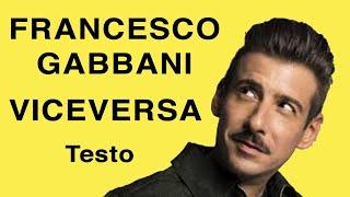 Francesco Gabbani - Viceversa (Testo e Musica)