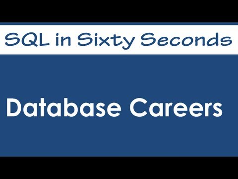 SQL SERVER - SQL Basics Video: Database Careers - SQL in Sixty Seconds #062 hqdefault