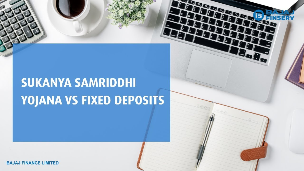 Sukanya Samriddhi Account Vs. Fixed Deposit/Term Deposit Scheme for Minor Child