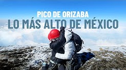 Juanpa-Zurita-Subiendo-la-MONTA-A-M-S-ALTA-de-M-xico-Pico-De-Orizaba