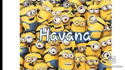 Havana minions - Free Music Download