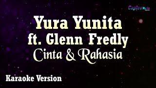 Karaoke Yura Yunita ft Glenn Fredly Cinta dan Rahasia