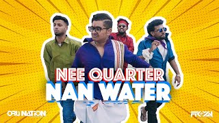 Nee Quarter Nan Water -  MC SAI ft. Gana Bala | Official Music Video | FROZN Media