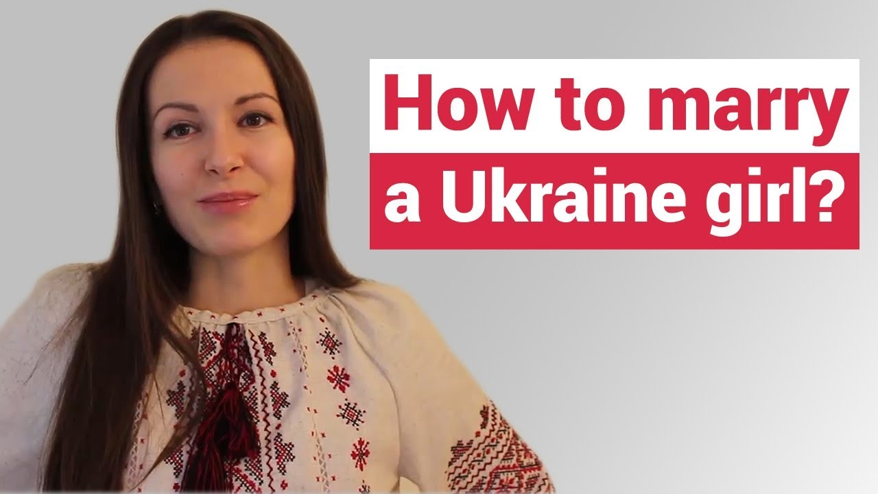 How to marry ukrainian girl
