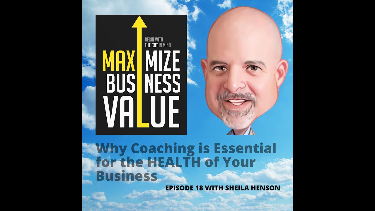 MP Podcast Episode 18 with Sheila Henson: Why Coaching is Essential for the HEALTH of Your Business