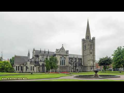 BBC Choral Evensong: St Patrick's Cathedral Dublin 1982 (John Dexter)