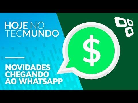 Novidades chegando ao WhatsApp - Hoje no TecMundo