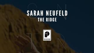 "Sarah Neufeld - ""The Ridge"" (Official Audio)"
