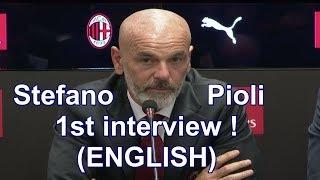 Stefano pioli presentation at ac milan (english)