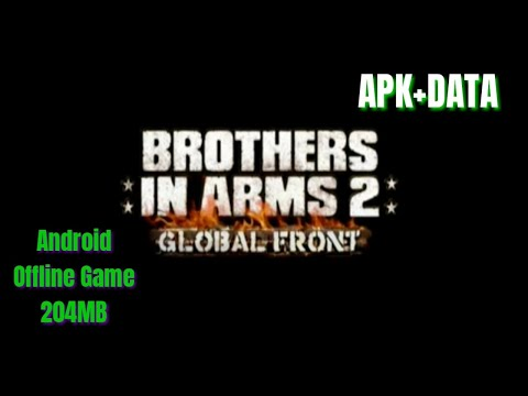 How To Install Brothers In Arms 2 Apk + Data Offline Game 204MB || Tutorial