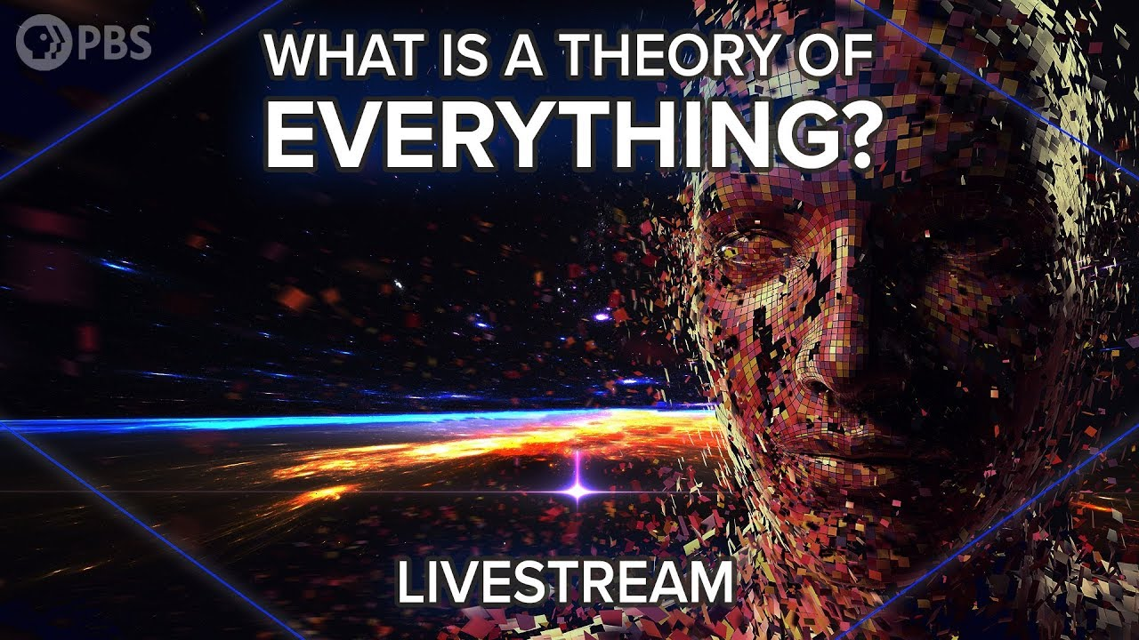 What is a Theory of Everything: Livestream