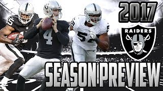 2017 OAKLAND RAIDERS SEASON PREVIEW & PREDICTION- WILL THE RAIDERS WIN THE AFC WEST & SUPERBOWL?