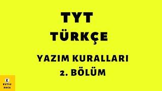 18- Yazim Kurallari / Türkçe Büyük Harflerin Kullanımı - Kutlu Hoca  Yks / Tyt /