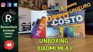 """Unboxing Xiaomi MiA3 e nuovo volantino Unieuro """"Sotto Costo"""""""