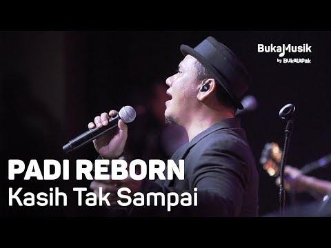 Padi Reborn - Kasih Tak Sampai (with Lyrics) | BukaMusik