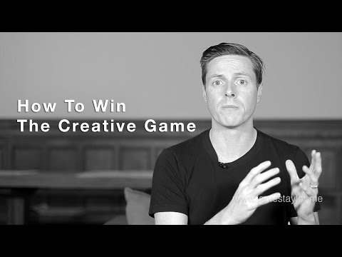 How To Win The Creative Game