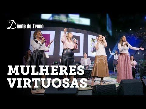 Mulheres Virtuosas Diante Do Trono Cifra Club