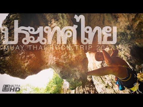 climbing travel thailand  - muay thai rock trip 4k UHD