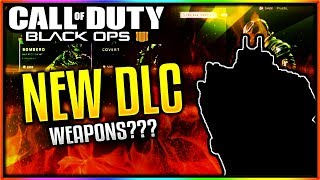 *NEW* BLACK OPS 4 FIRST DLC WEAPONS LEAKED?! - NEW DLC WEAPONS, ITEM SHOP & MORE! (BO3 DLC Weapons)