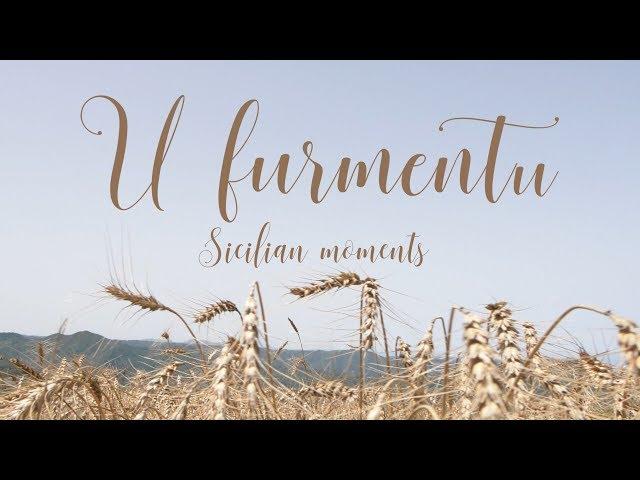 U FURMENTU_Sicilian moments [ENG SUB]