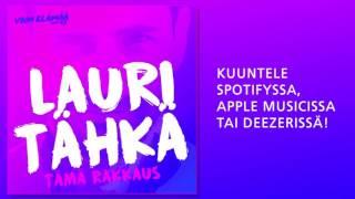 Lauri Tähkä - Tämä rakkaus (Vain elämää 2016)