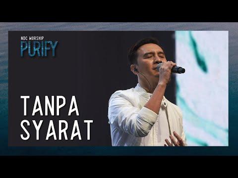 NDC Worship - Tanpa Syarat