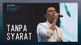 NDC Worship - Tanpa Syarat (Official Music Video - Purify Album) Subscribe NDC Worship disini http://smarturl.it/NDCWorshipSubscribe Composed by: Joseph ...