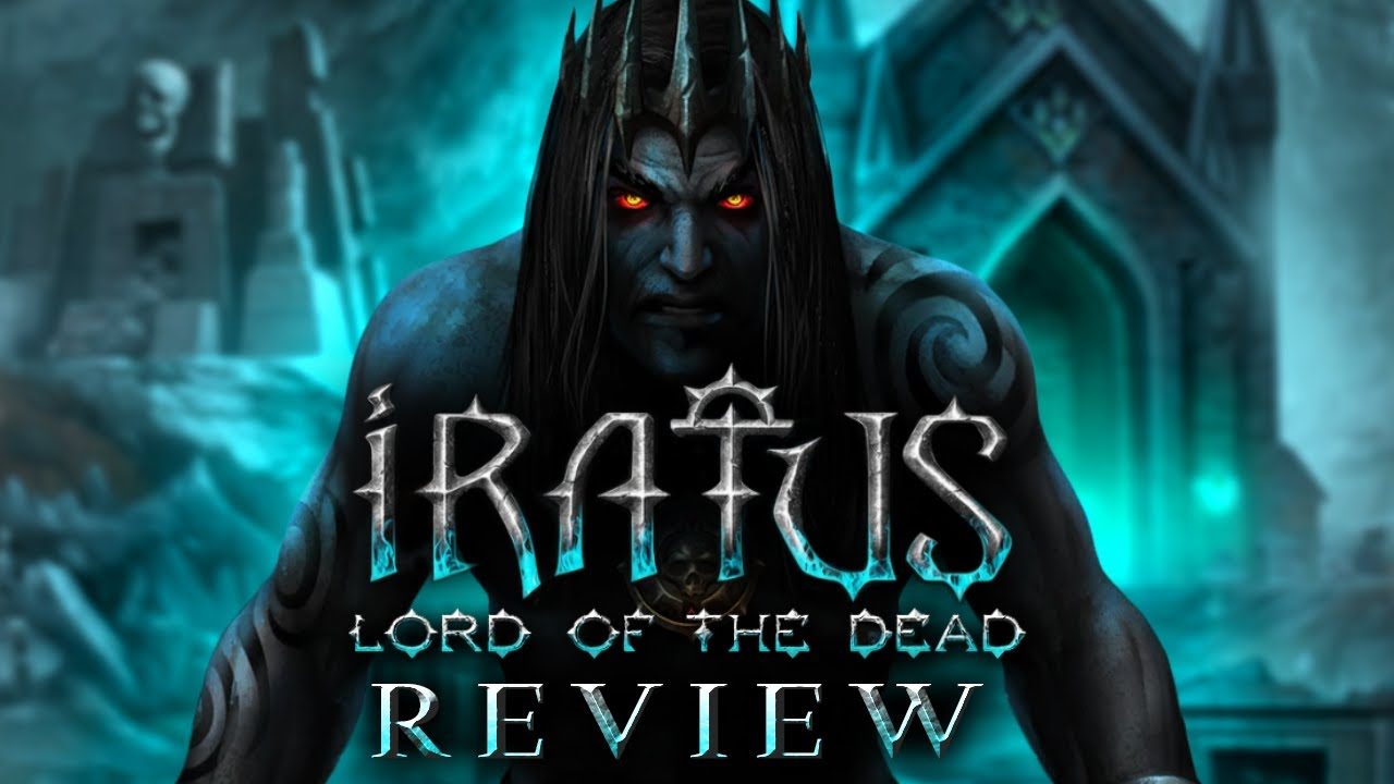 Iratus: Lord of the Dead Review