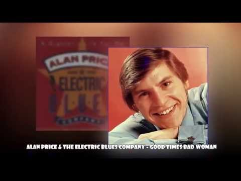 Alan Price & The Electric Blues Company - Good Times Bad Woman