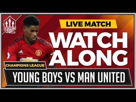 Young Boys vs Manchester United LIVE Stream Watchalong