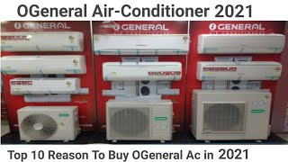 O General Air-Conditioner 2020 | Top 10 Reason To Buy O General Ac in 2020