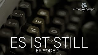 ES IST STILL - Episode 2 - Kunst- und Kulturbranche - Was machen wir in der Pandemie?