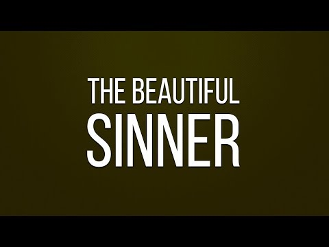 The Beautiful Sinner