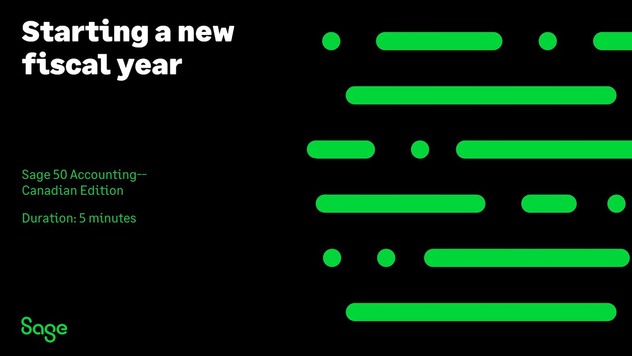 Sage 50 Accounting--Canadian Edition - Starting a new fiscal year