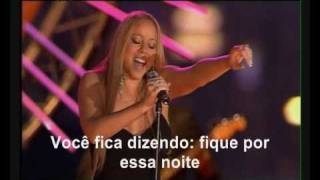 Mariah Carey-Stay The Night (legendado)