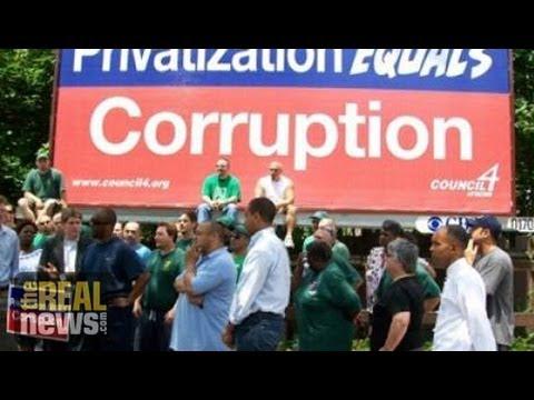 Ways Privatization Failed America - Part 2