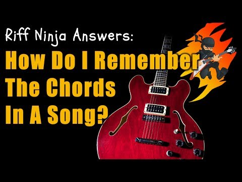 How to Remember the Chords to a Song?