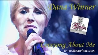 Dana Winner - Lovesong About Me