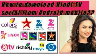 How to download Hindi TV serial from Android mobile in hindi