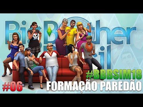 FORMAÇÃO DE PAREDÃO #BBBSIM18 - BIG BROTHER SIM 18 - Episódio 06