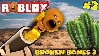 Roblox: BROKEN BONES 3 #2 🍊 😵 ☠️ [Annoying Orange]