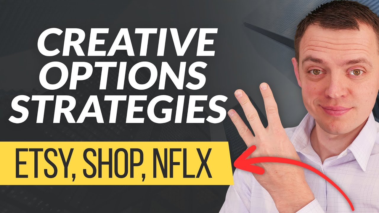 Creative Options Trading Strategies on ETSY, SHOP, & NFLX (Members Preview)
