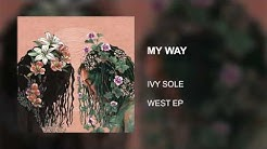 MY WAY - Ivy Sole (Official Audio)
