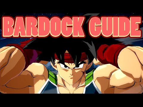 How to Play Bardock | Dragonball Fighterz Character Guide