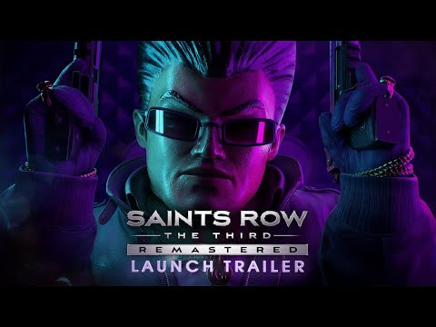 Saints Row®: The Third™ - Remastered Launch Trailer (Official)