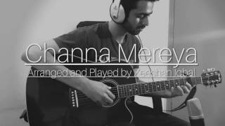Channa Mereya (Aey Dil Hai Mushkil) - Fingerstyle Guitar Cover