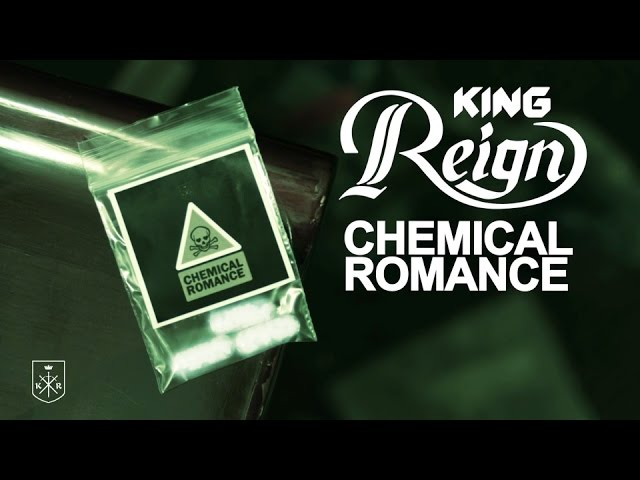 King Reign - Chemical Romance