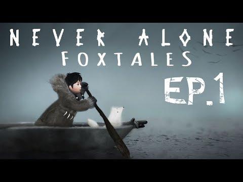 Never Alone (DLC-Foxtales) - Ancora insieme - Ep.1 - [Gameplay ITA]